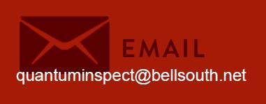 email quantuminspect@bellsouth.net